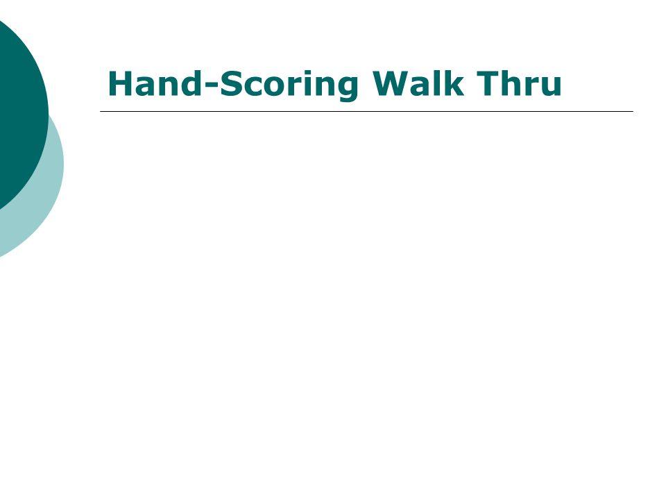 Hand-Scoring Walk Thru