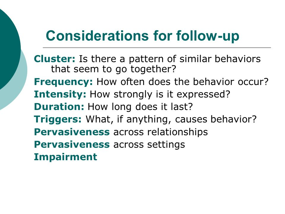 Considerations for follow-up