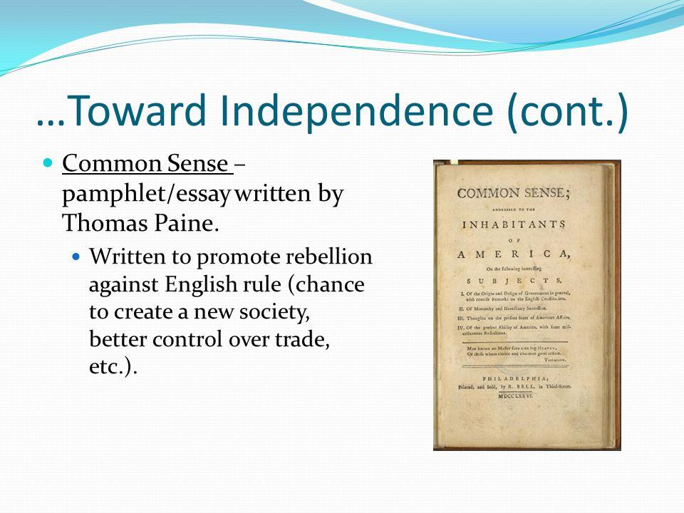 …Toward Independence (cont.)