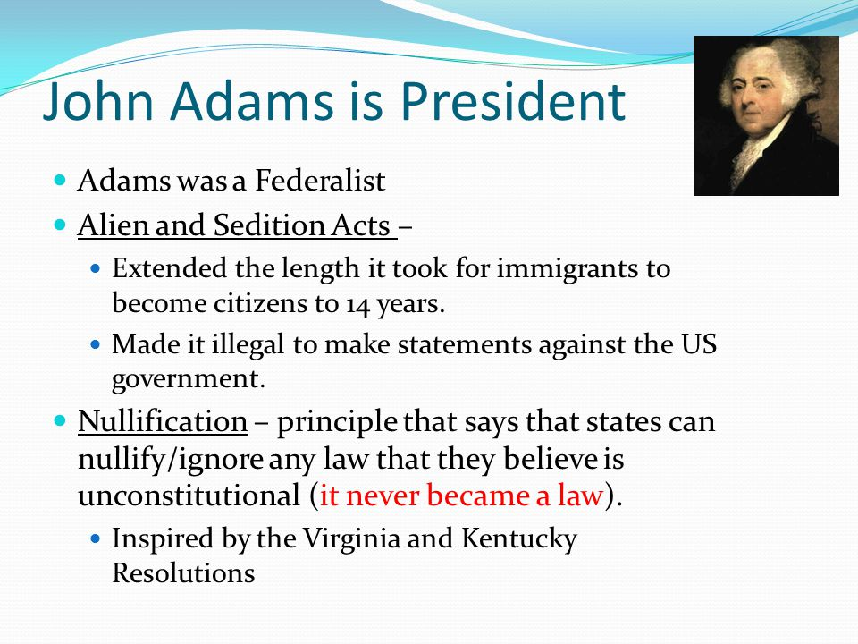 John Adams is President