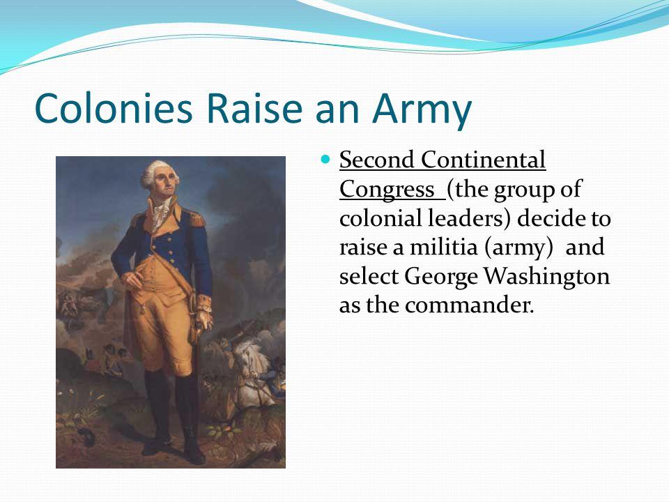 Colonies Raise an Army