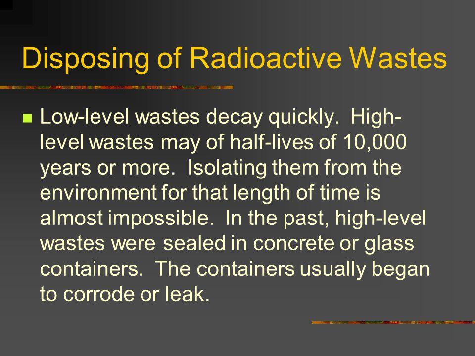 Disposing of Radioactive Wastes