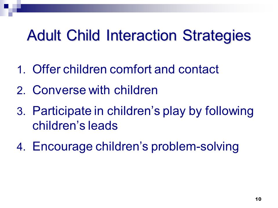 Adult Child Interaction Strategies