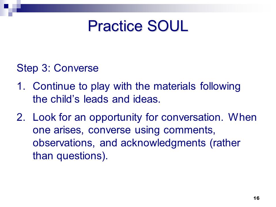 Practice SOUL Step 3: Converse