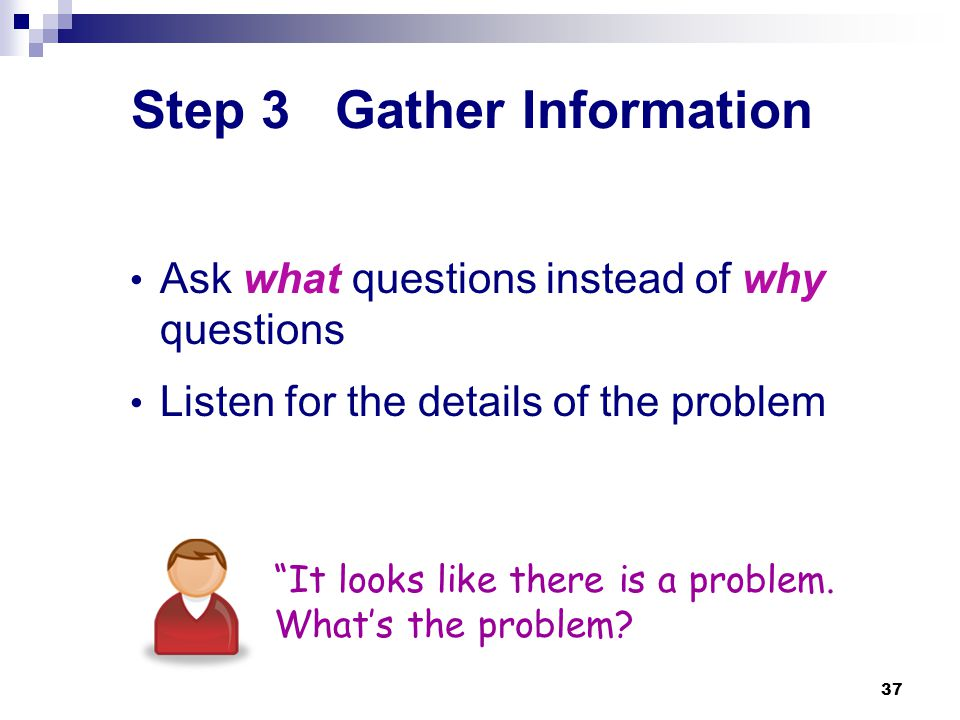 Step 3 Gather Information
