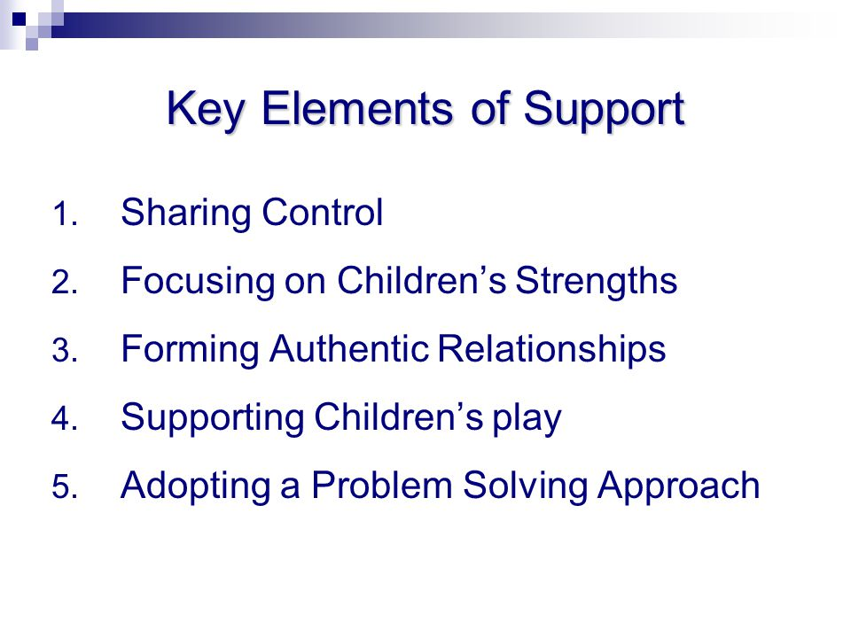 Key Elements of Support