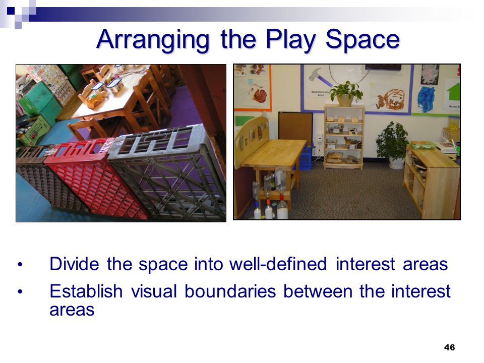 Arranging the Play Space