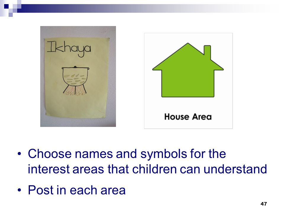 Choose names and symbols for the interest areas that children can understand