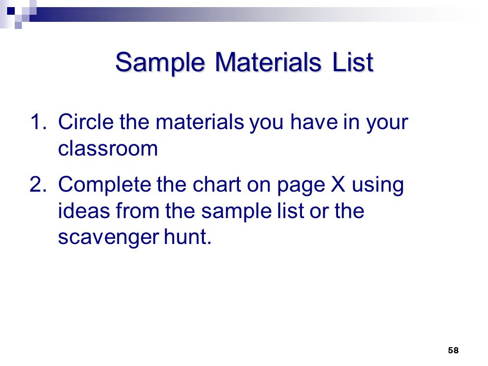 Sample Materials List Circle the materials you have in your classroom