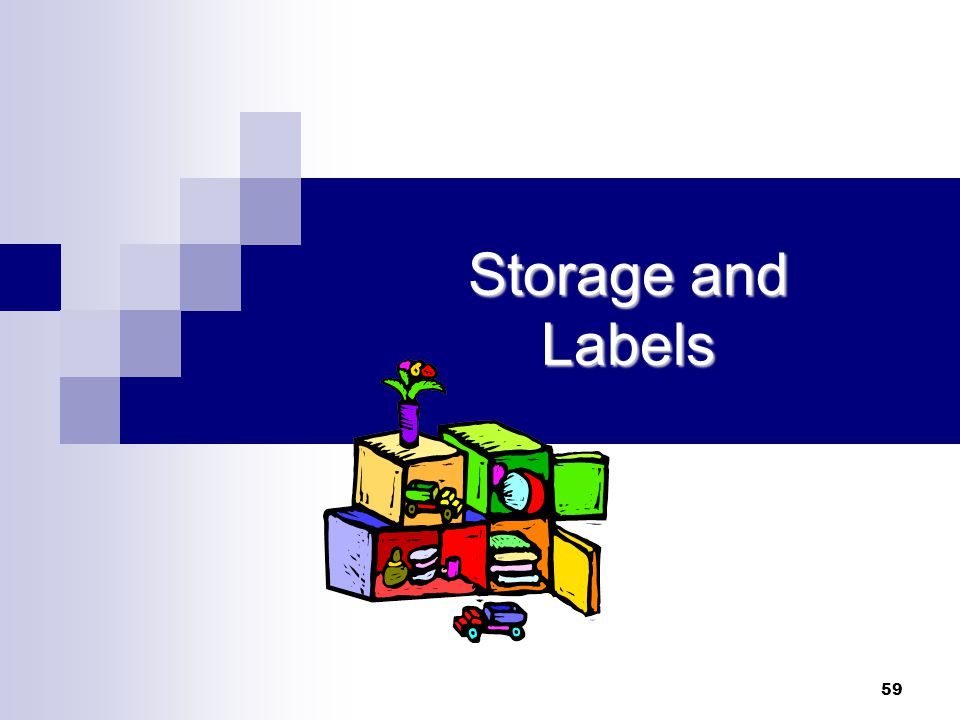 Storage and Labels