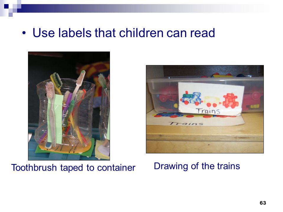 Use labels that children can read