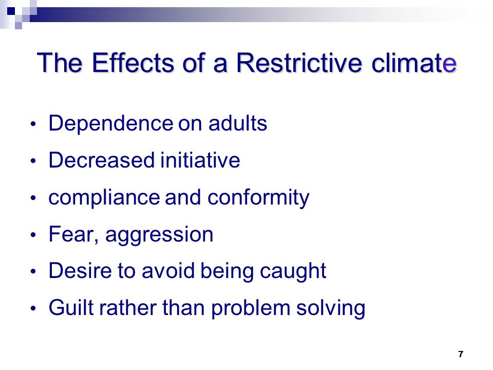 The Effects of a Restrictive climate