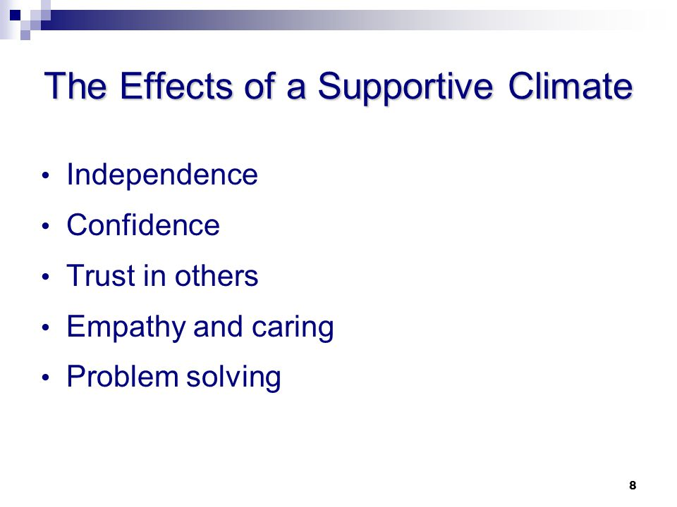 The Effects of a Supportive Climate