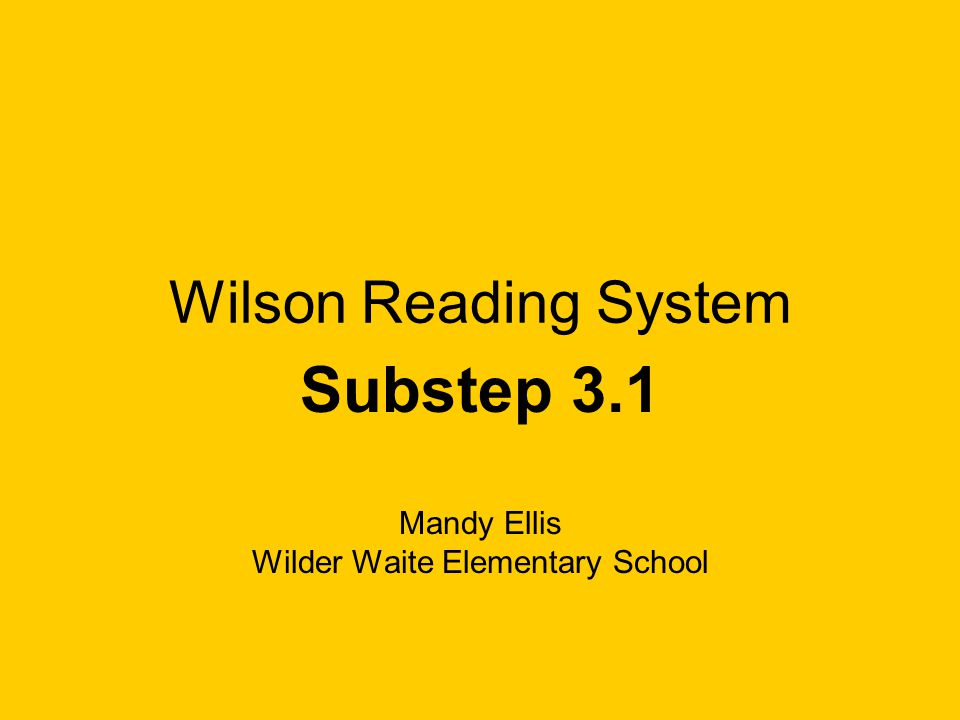 Substep 3.1 Mandy Ellis Wilder Waite Elementary School
