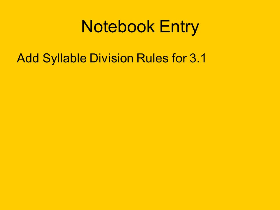 Notebook Entry Add Syllable Division Rules for 3.1