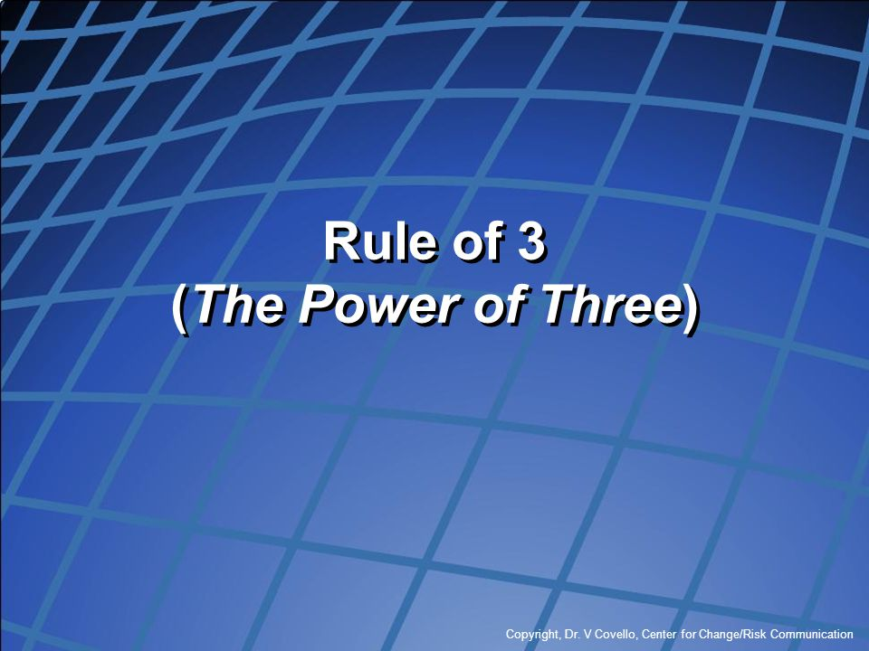 Rule of 3 (The Power of Three)
