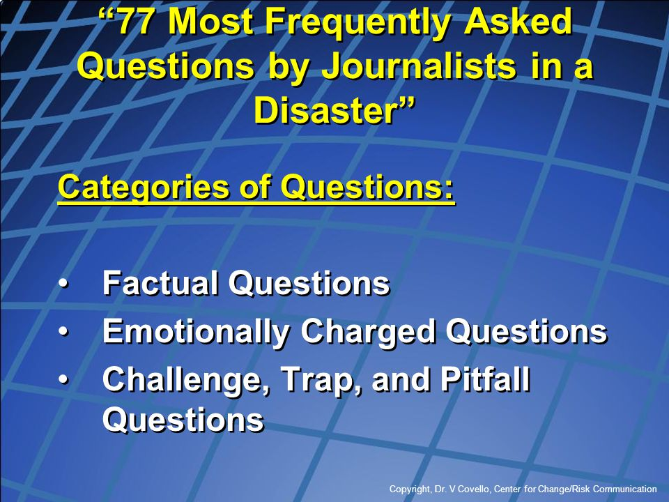 77 Most Frequently Asked Questions by Journalists in a Disaster