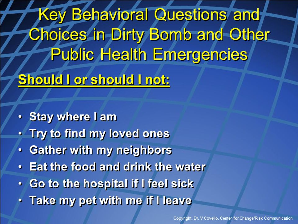 Key Behavioral Questions and Choices in Dirty Bomb and Other Public Health Emergencies