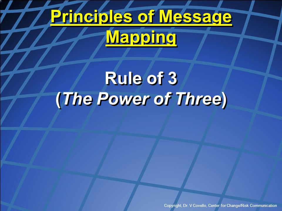Principles of Message Mapping Rule of 3 (The Power of Three)