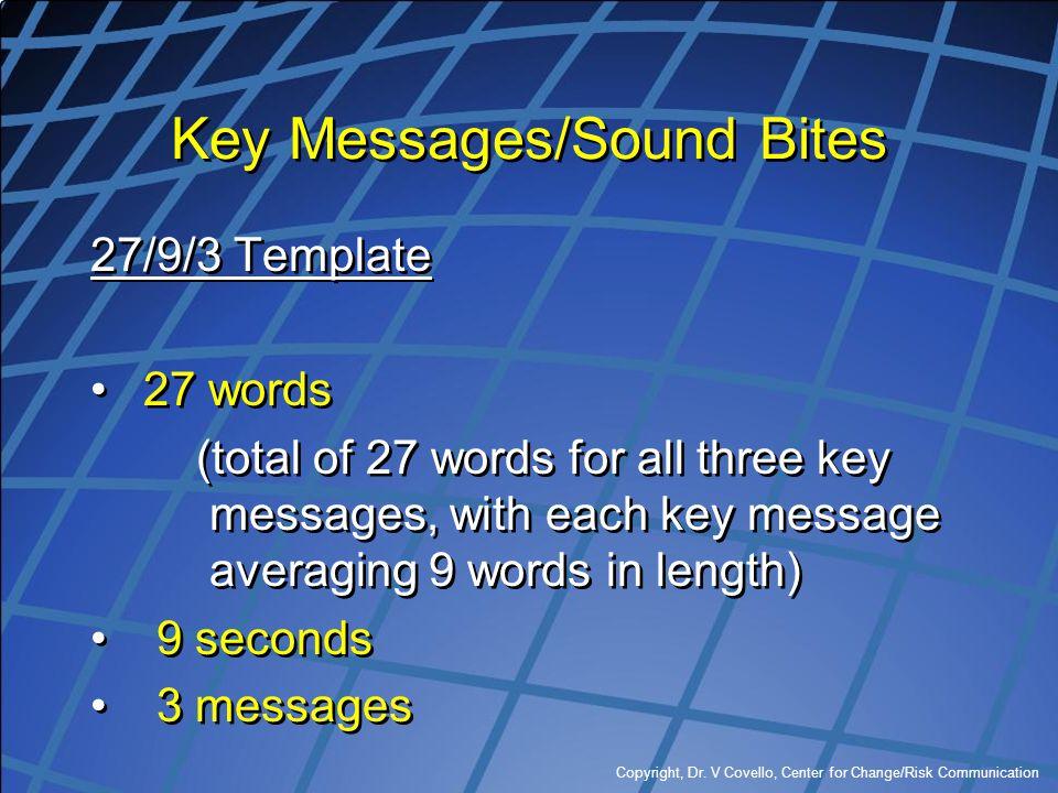 Key Messages/Sound Bites