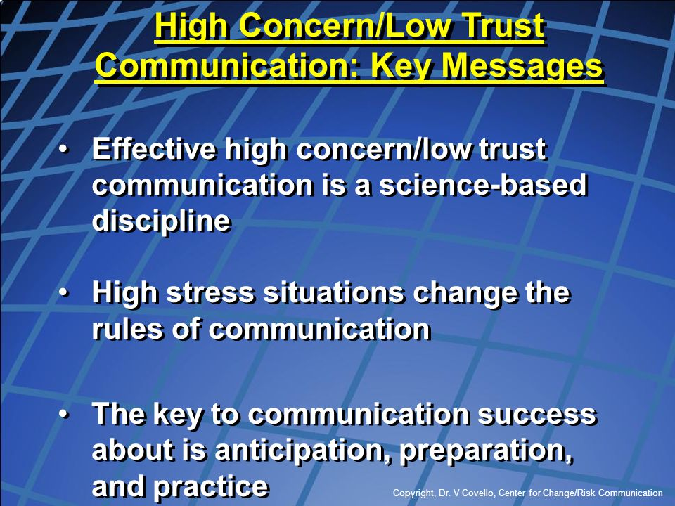 High Concern/Low Trust Communication: Key Messages