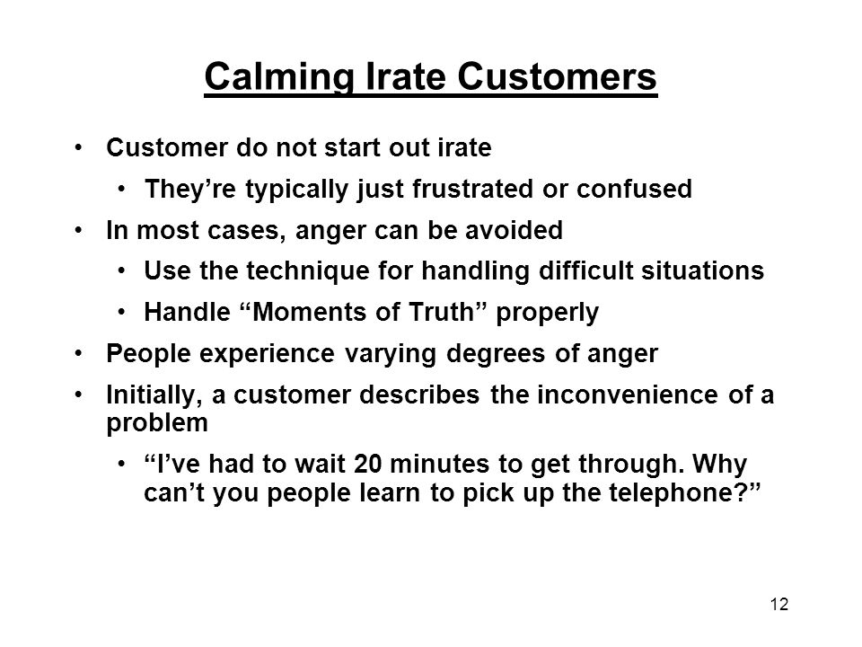 Calming Irate Customers