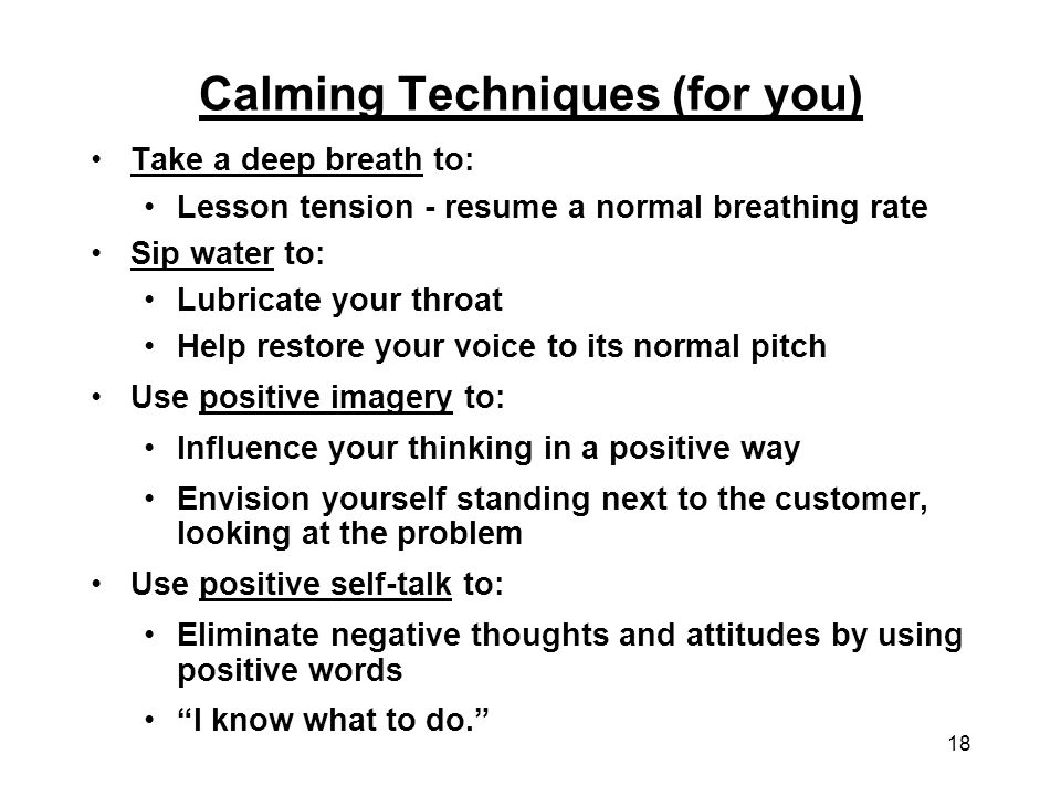 Calming Techniques (for you)