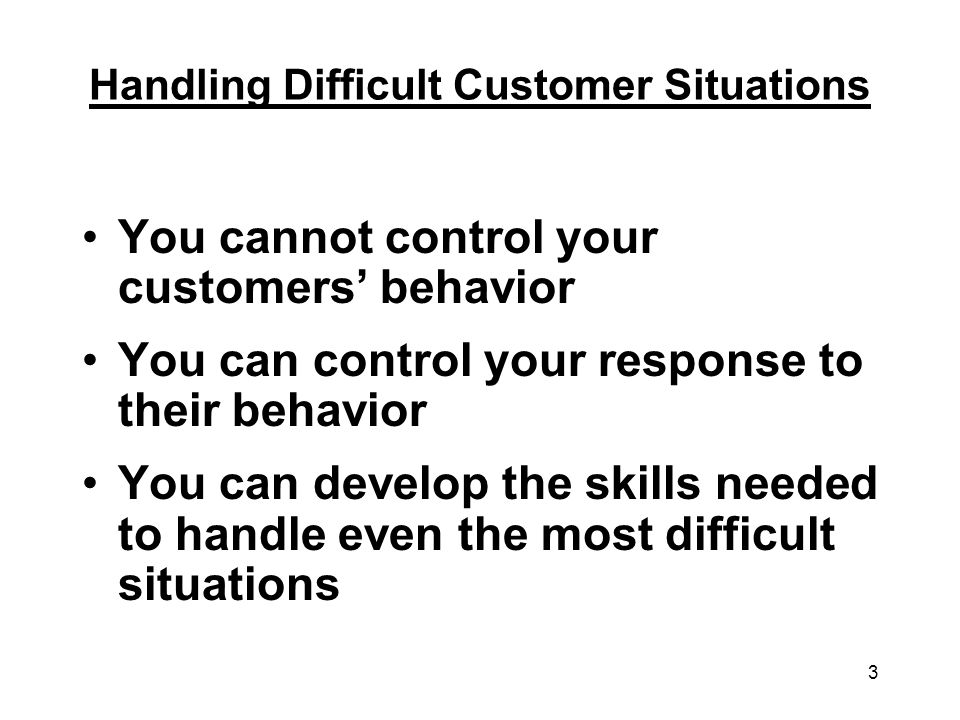 Handling Difficult Customer Situations