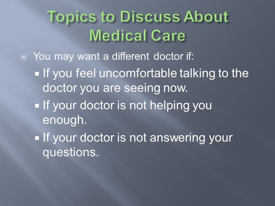 Topics to Discuss About Medical Care