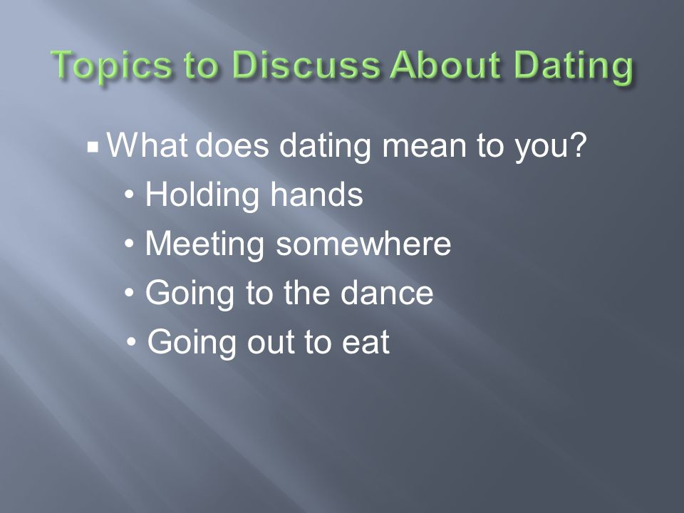 Topics to Discuss About Dating