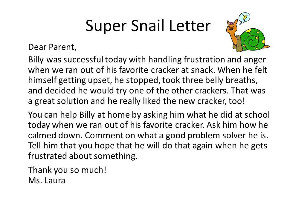 Super Snail Letter Dear Parent,