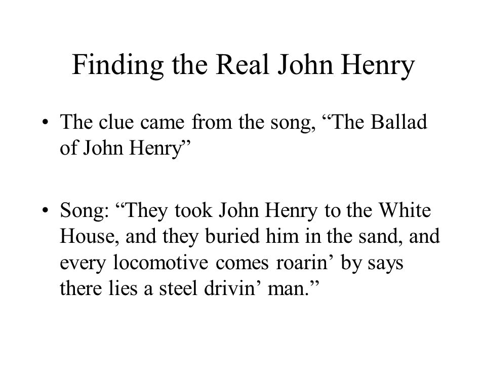 Finding the Real John Henry