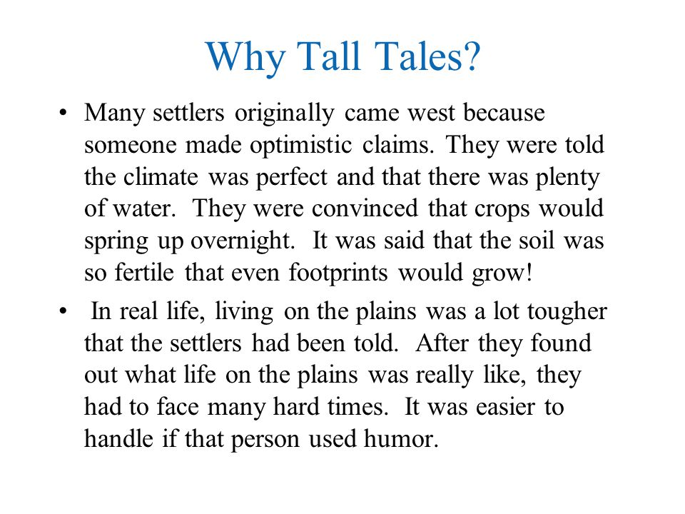 Why Tall Tales