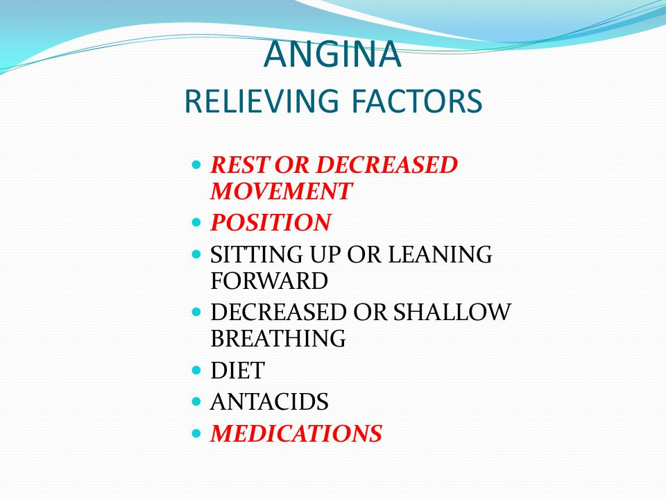ANGINA RELIEVING FACTORS