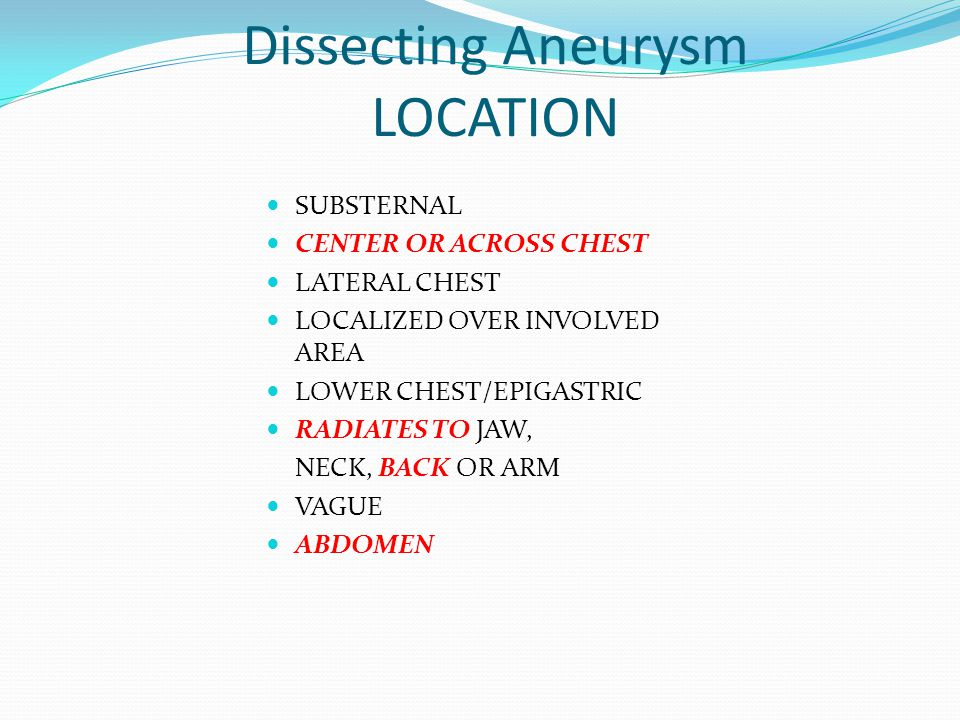 Dissecting Aneurysm LOCATION