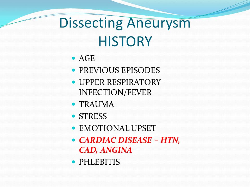 Dissecting Aneurysm HISTORY