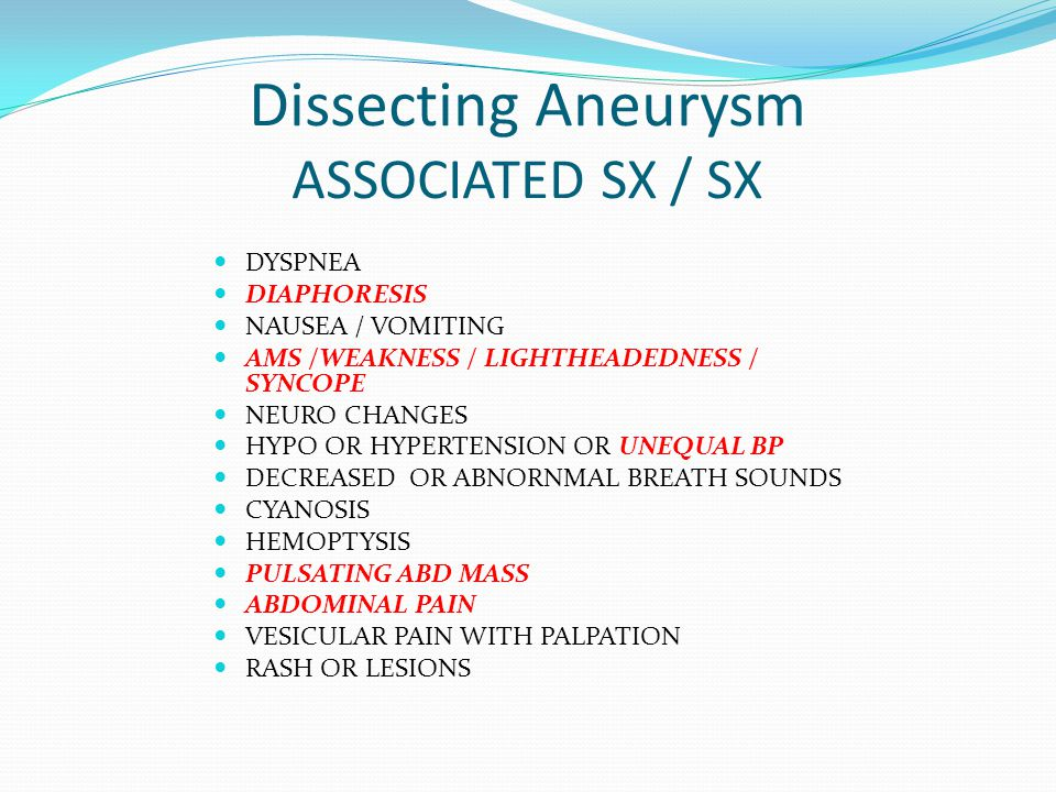 Dissecting Aneurysm ASSOCIATED SX / SX