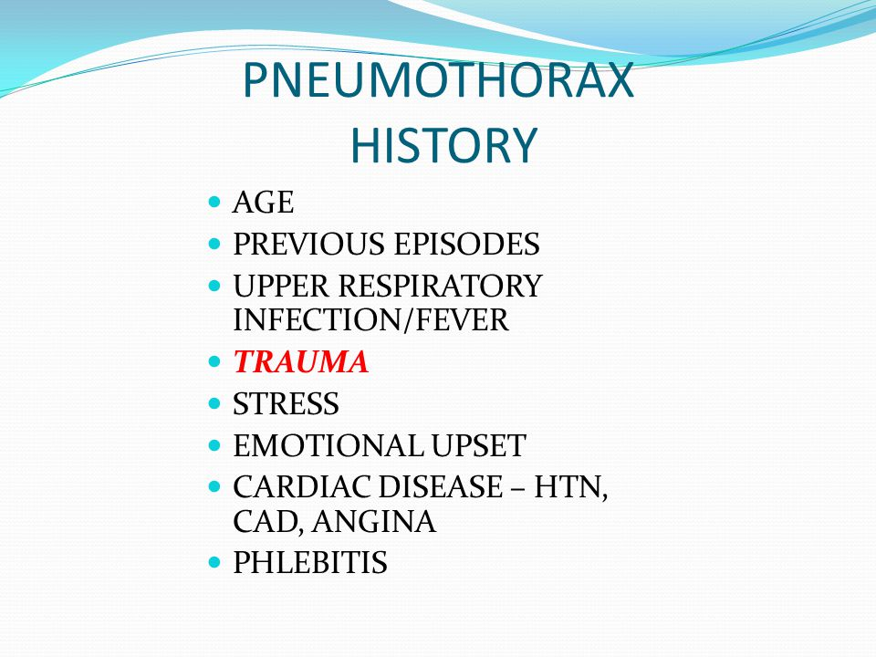PNEUMOTHORAX HISTORY AGE PREVIOUS EPISODES