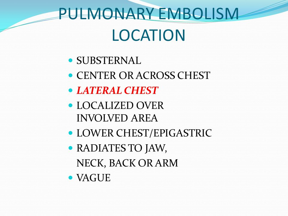 PULMONARY EMBOLISM LOCATION