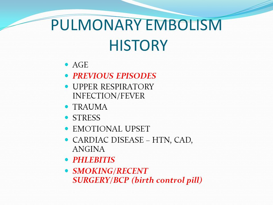 PULMONARY EMBOLISM HISTORY