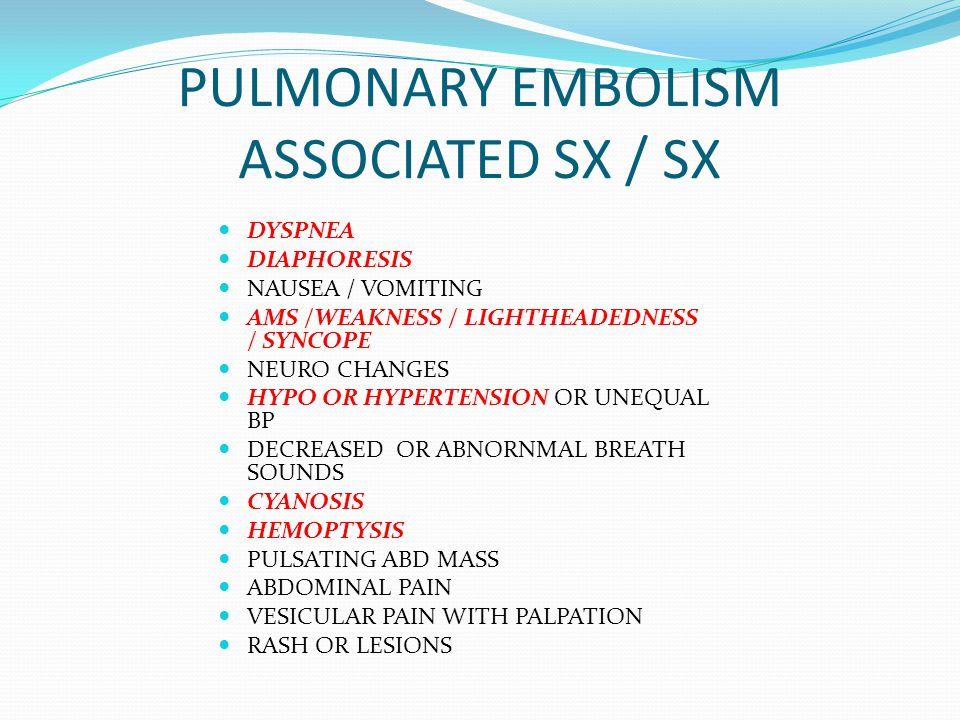 PULMONARY EMBOLISM ASSOCIATED SX / SX