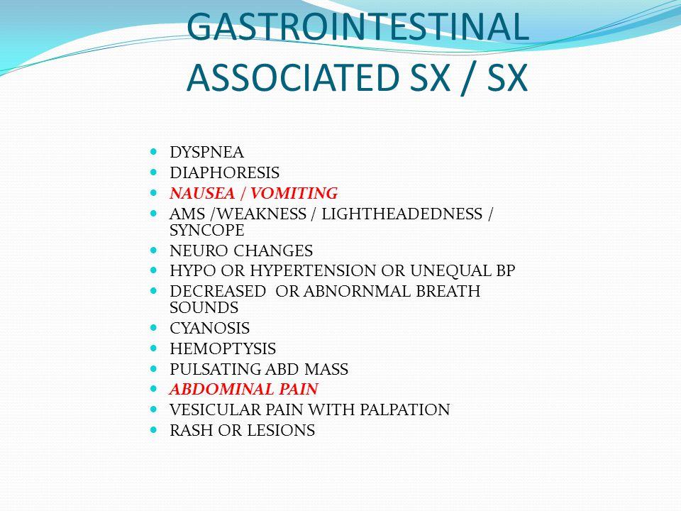GASTROINTESTINAL ASSOCIATED SX / SX