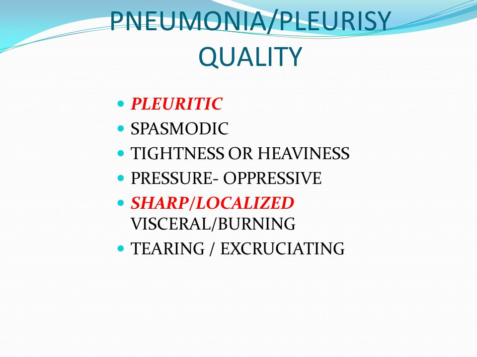 PNEUMONIA/PLEURISY QUALITY