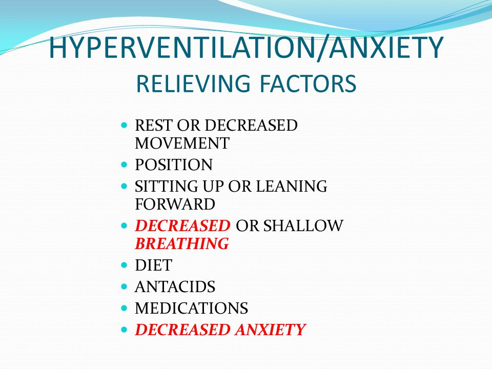 HYPERVENTILATION/ANXIETY RELIEVING FACTORS