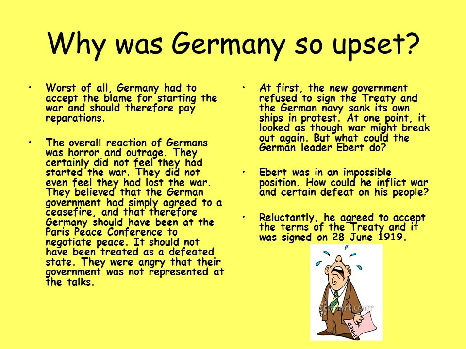 Why was Germany so upset