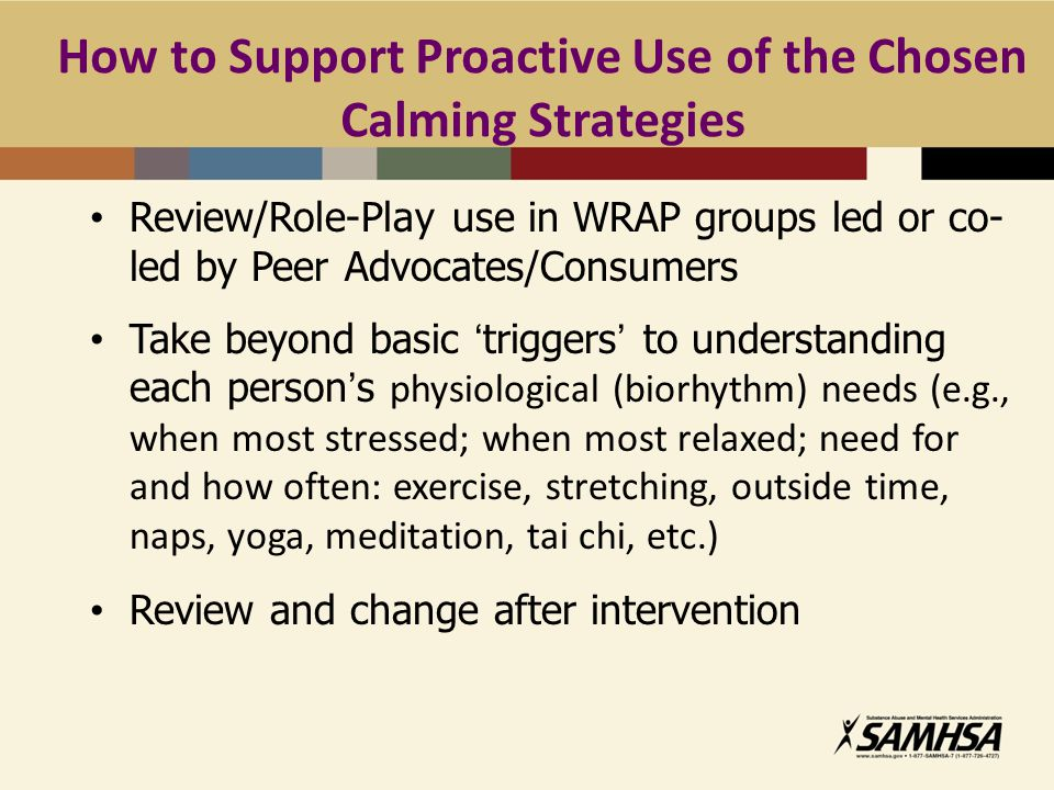 How to Support Proactive Use of the Chosen Calming Strategies