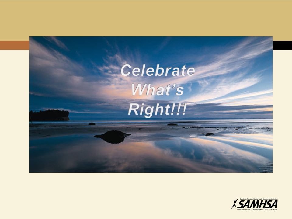 Celebrate What's Right!!!