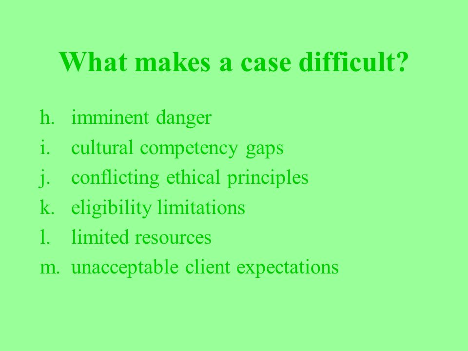 What makes a case difficult