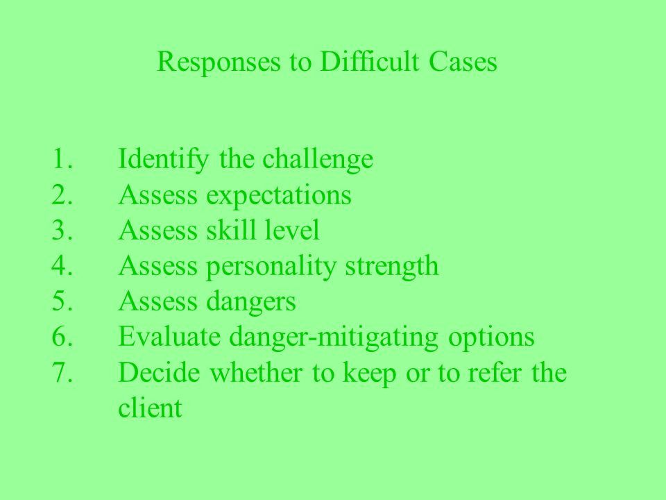 Responses to Difficult Cases