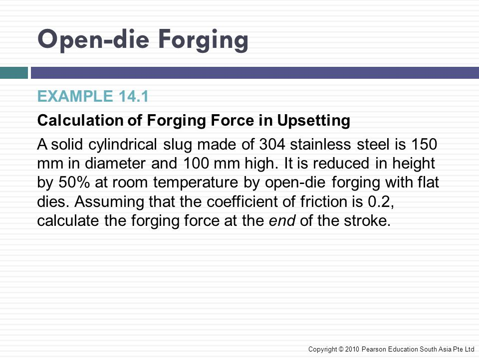 Open-die Forging EXAMPLE 14.1